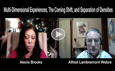 Alexis shares her own journey of awakening, and discusses the significance of multidimensional experiences, the coming shift and the possible separation of densities with exopolitics' own Alfred Lambremont Webre (December 2016).